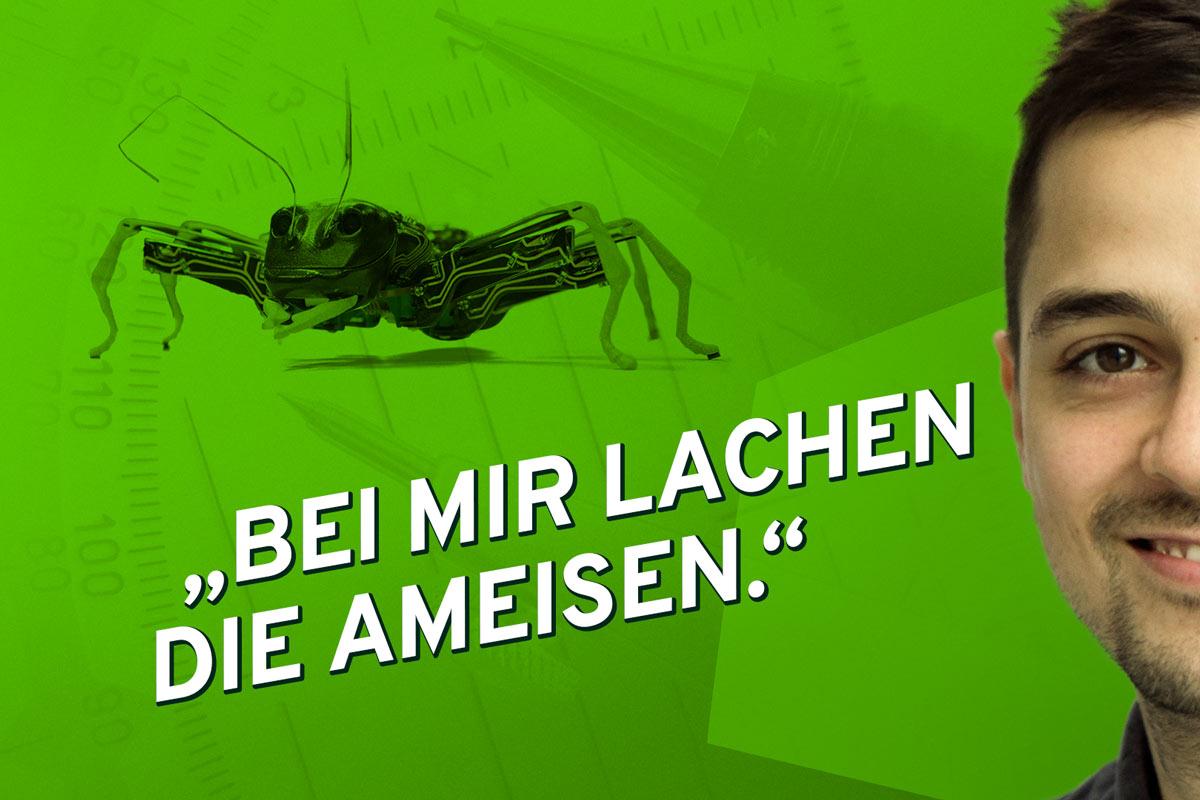 """""""Bei mir lachen die Ameisen"""" sagt Industrie-Designer Sebastian, hier im Bild mit der Illustration einer automatischen Roboterameise"""