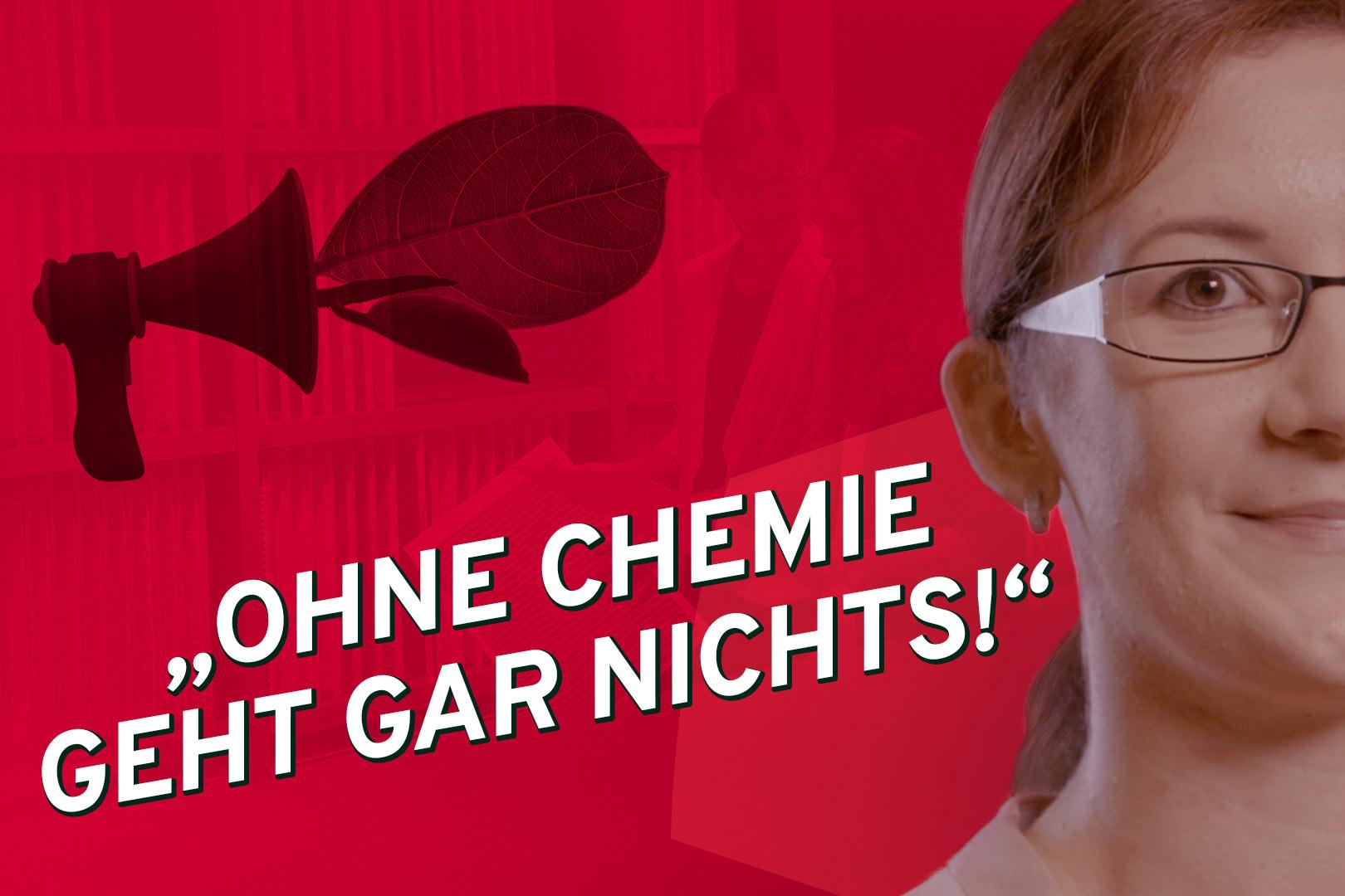 """""""Ohne Chemie geht gar nichts"""" – so das Motto von Julia, die BWL/Industrie studiert hat. Im Hintergrund ein Megaphon aus dem Blätter sprießen"""