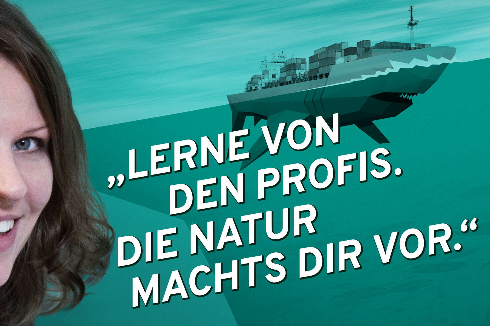 """Bionik-Studentin Stefanie und die Illustration eines Frachtschiffes mit """"Hai-Rumpf"""". Motto: Lerne von den Profis. Die Natur macht es dir vor."""